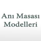 Anı Masası Modelleri