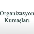 Organizasyon Kumaşları
