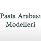 Pasta Arabası Modelleri